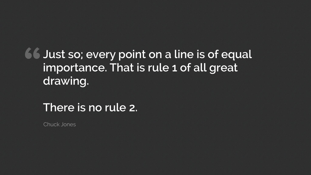 """Just so; every point on a line is of equal imp..."