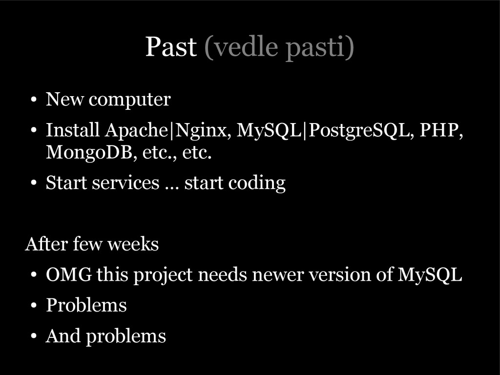 Past (vedle pasti) ● New computer ● Install Apa...