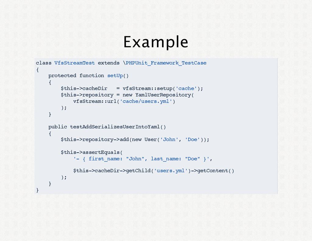 Example class VfsStreamTest extends \PHPUnit_Fr...