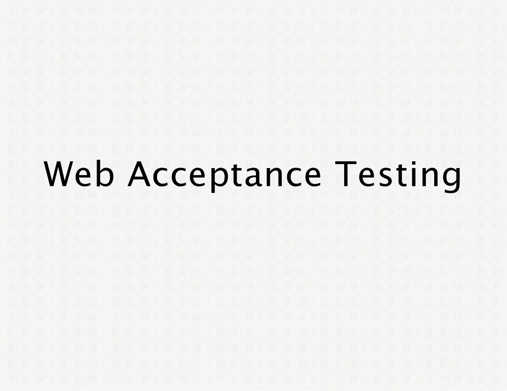 Web Acceptance Testing