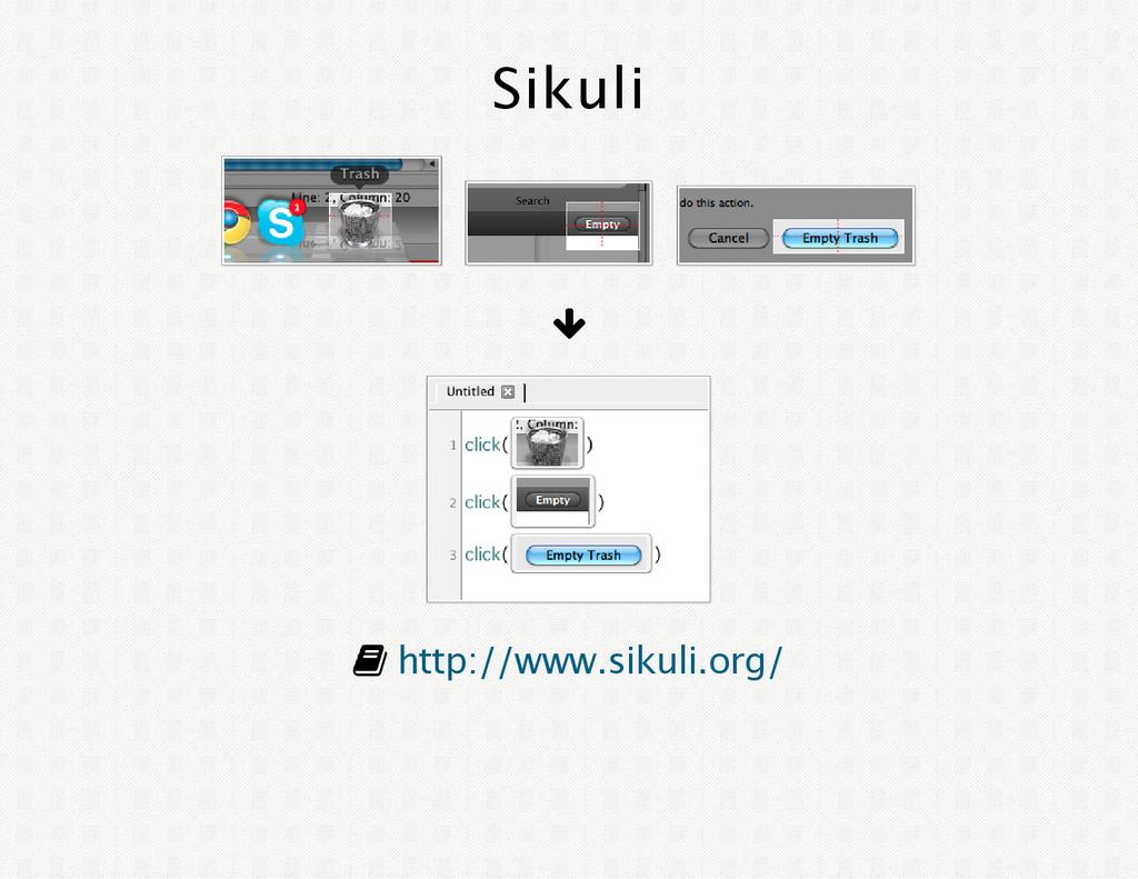 Sikuli y F http://www.sikuli.org/