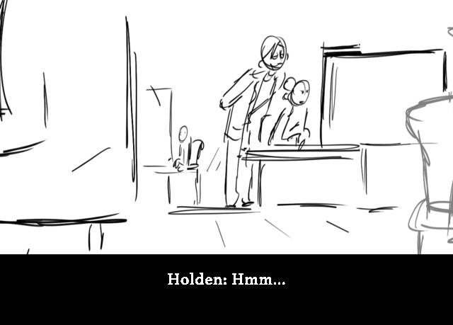 Holden: Hmm...