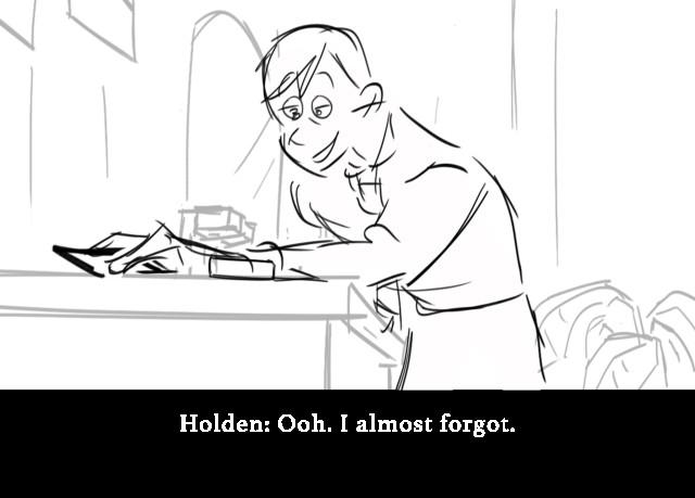Holden: Ooh. I almost forgot.