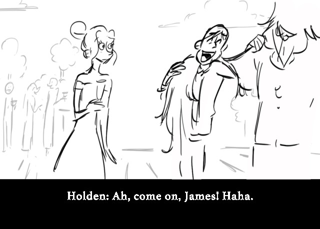 Holden: Ah, come on, James! Haha.