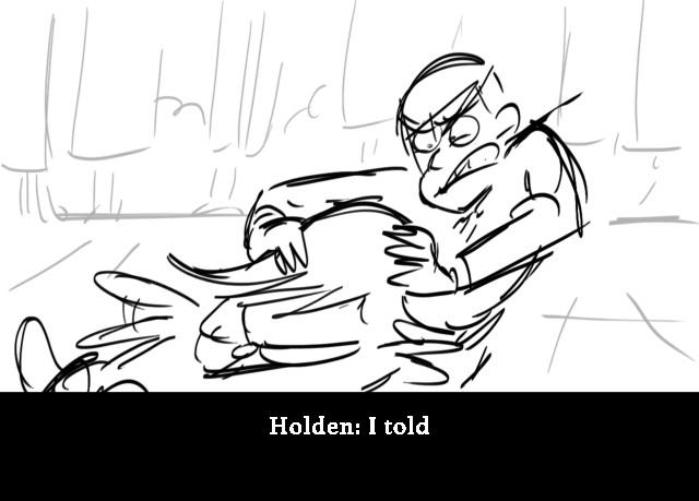 Holden: I told