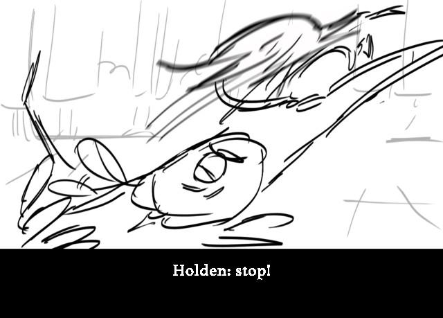 Holden: stop!