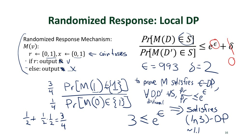 Randomized Response: Local DP 16 Pr[$(&) ∈ )] P...