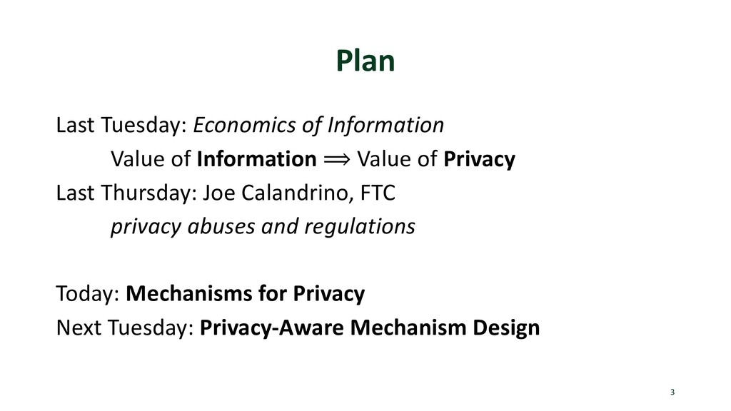 Plan Last Tuesday: Economics of Information Val...