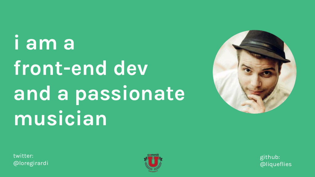 i am a front-end dev and a passionate musician ...