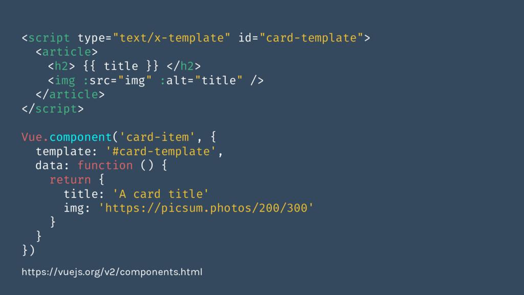 "<script type=""text/x-template"" id=""card-templat..."