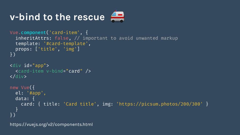 Vue.component('card-item', { inheritAttrs: fals...