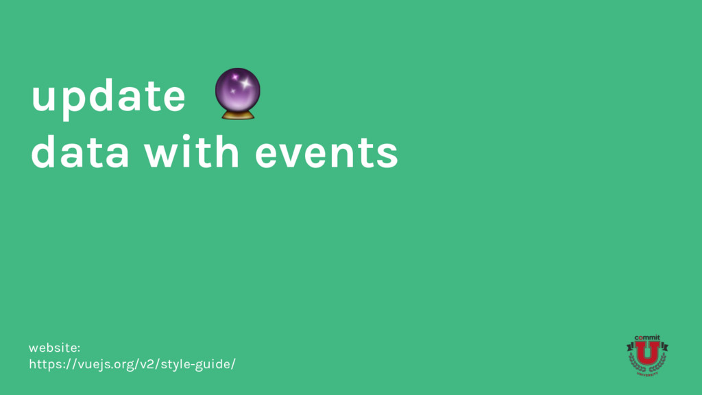 update data with events website: https://vuejs....
