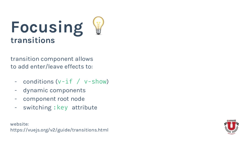 transitions Focusing transition component allow...