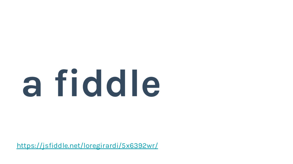 https://jsfiddle.net/loregirardi/5x6392wr/ a fi...