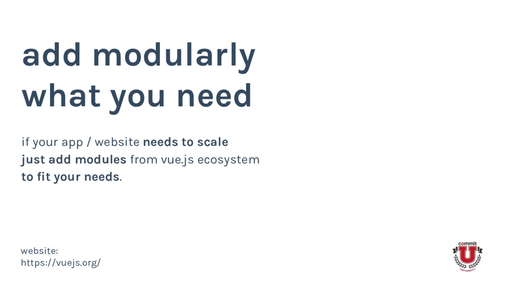 add modularly what you need if your app / websi...