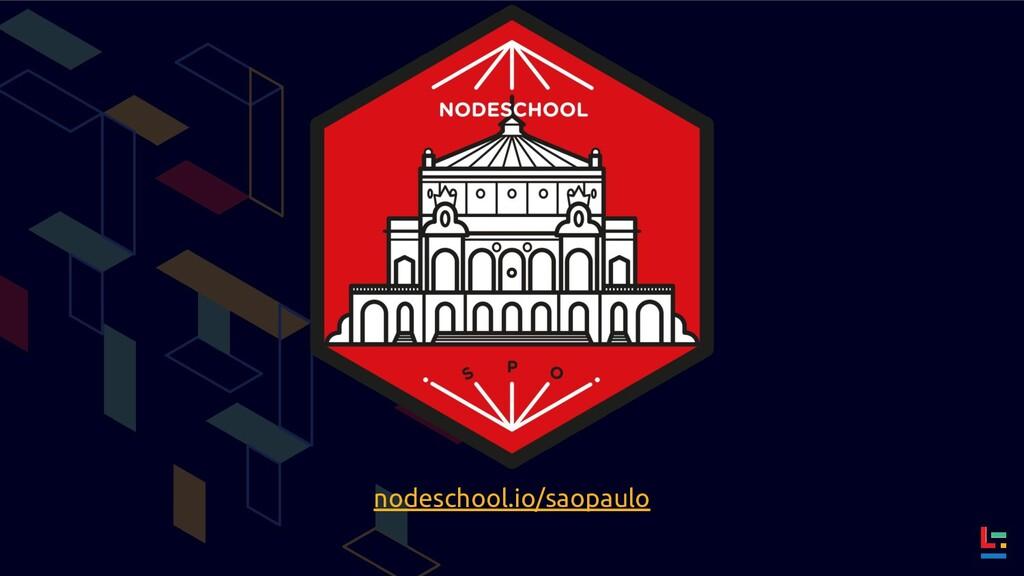 nodeschool.io/saopaulo