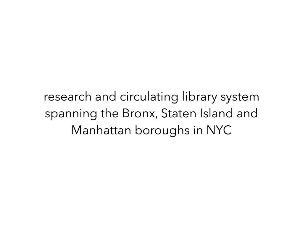 research and circulating library system spannin...