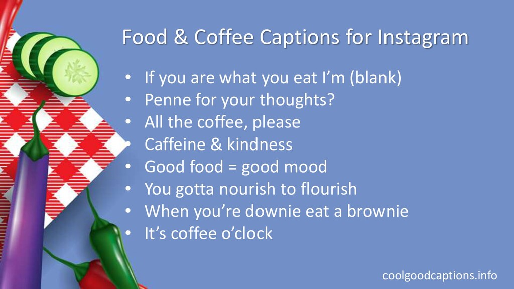 Food & Coffee Captions for Instagram • If you a...