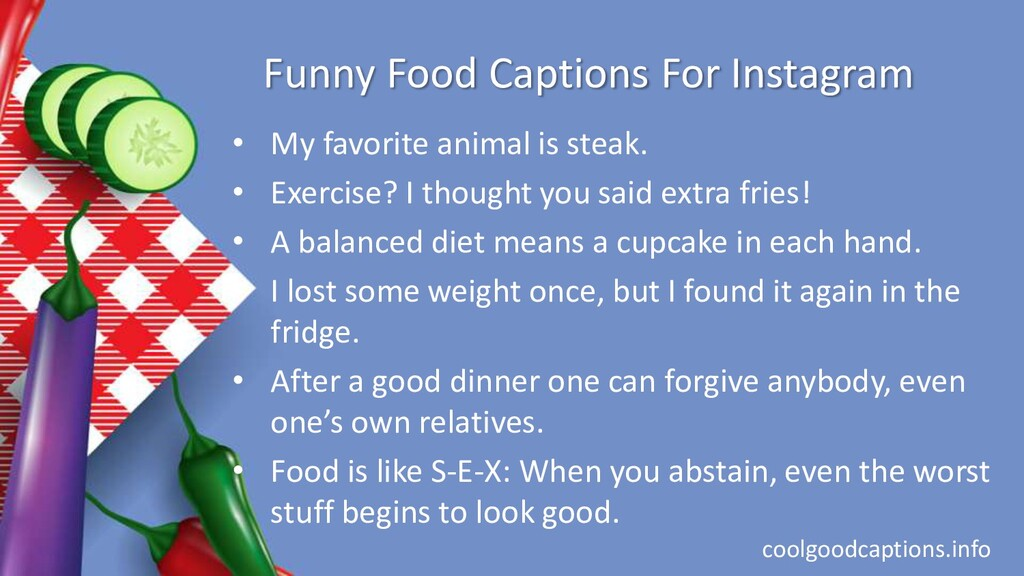 Funny Food Captions For Instagram • My favorite...