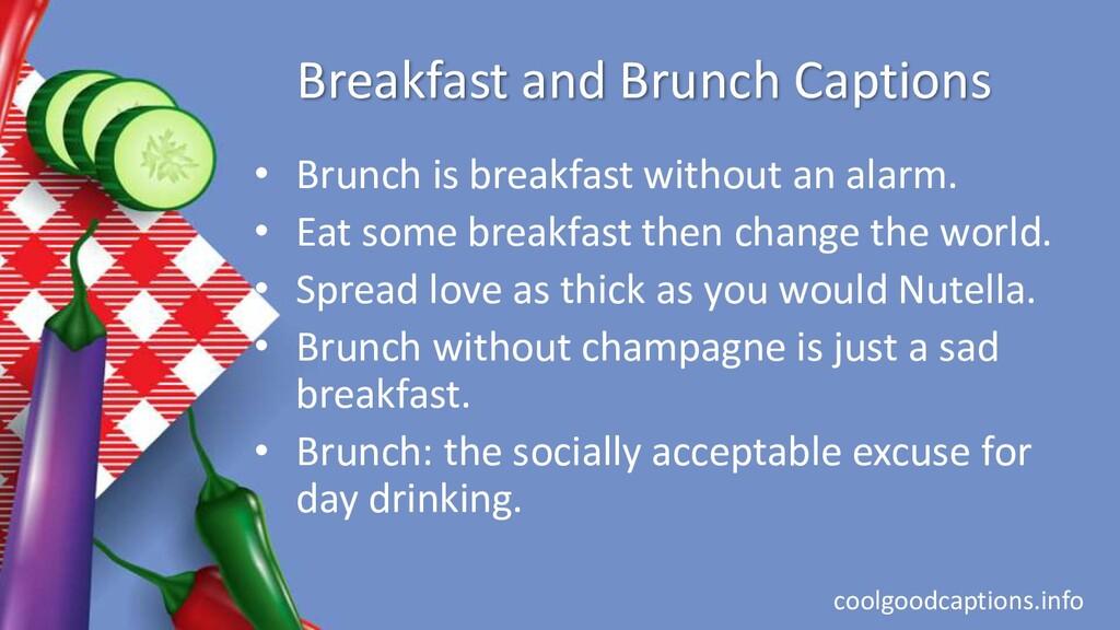 Breakfast and Brunch Captions • Brunch is break...