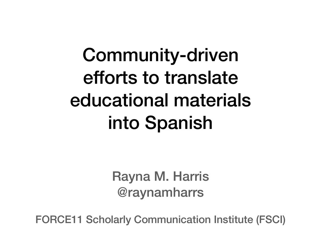 Community-driven efforts to translate education...