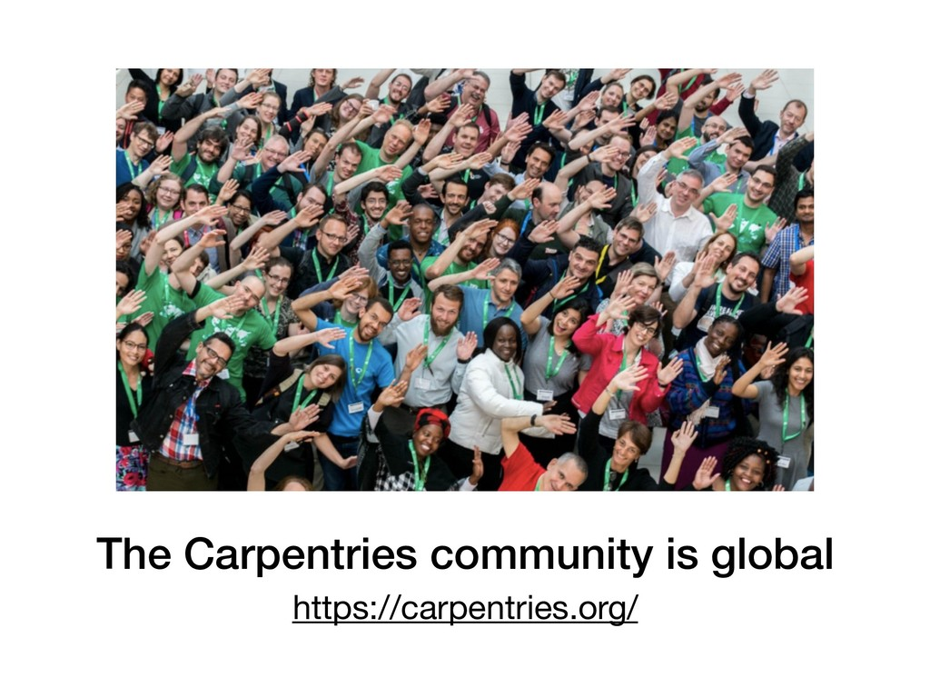 The Carpentries community is global https://car...