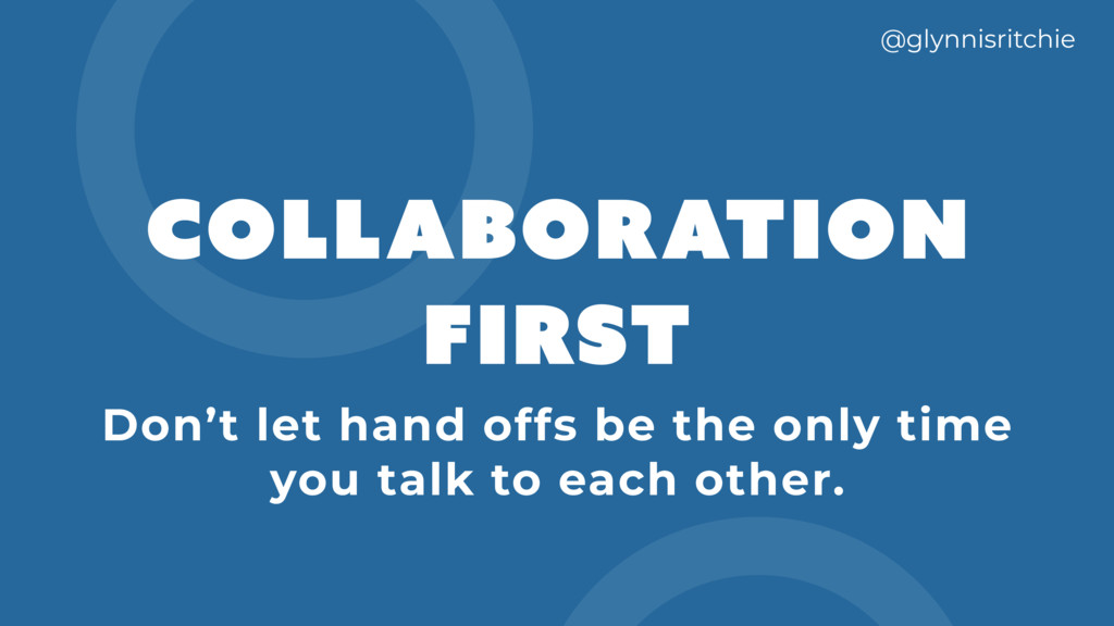 collaboration FIRST @glynnisritchie Don't let h...