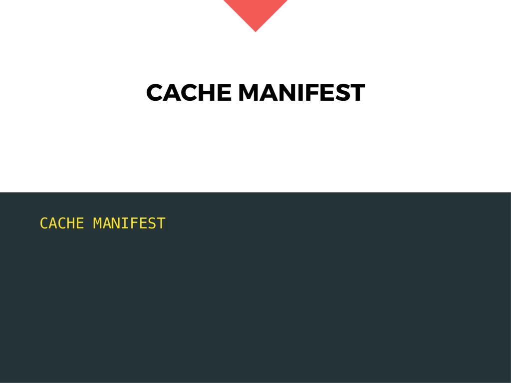 CACHE MANIFEST CACHE MANIFEST