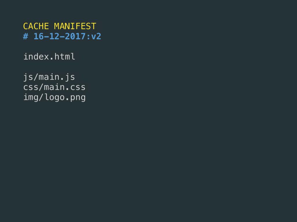 CACHE MANIFEST # 16-12-2017:v2 index.html js/ma...