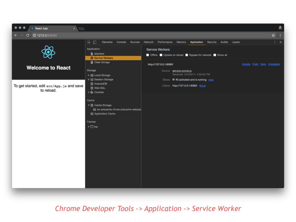Chrome Developer Tools -> Application -> Servic...