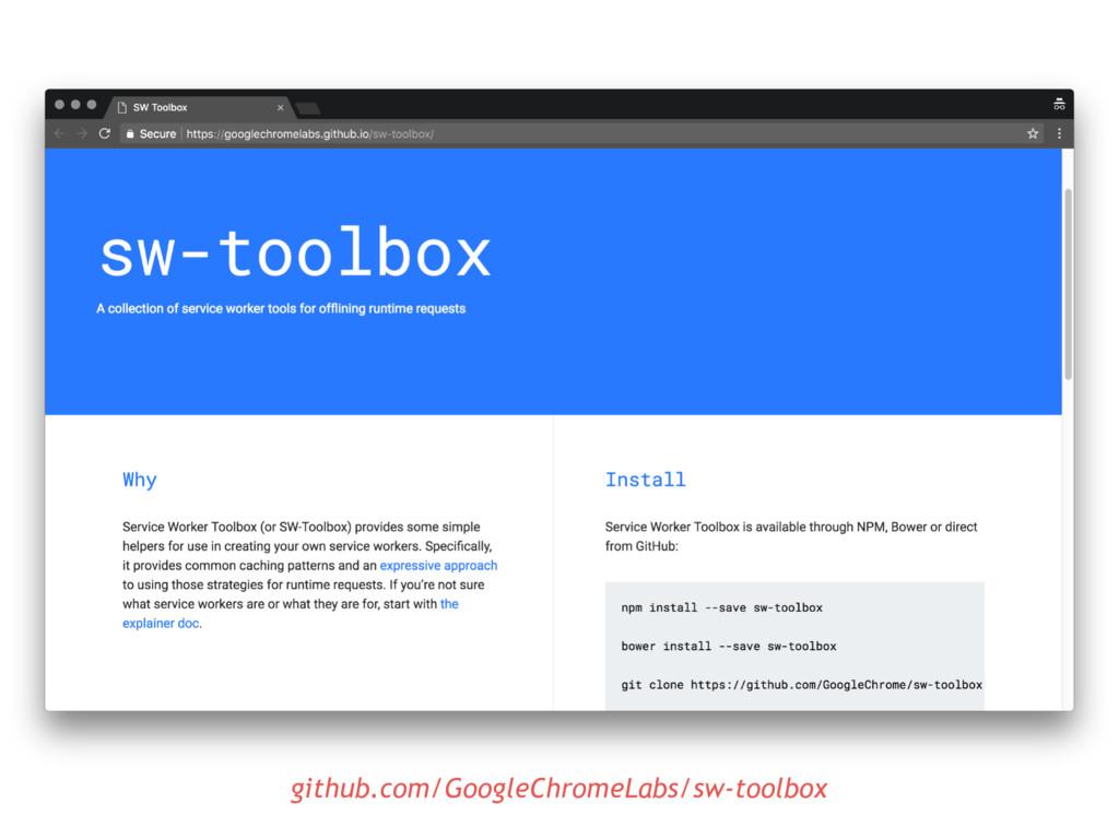 github.com/GoogleChromeLabs/sw-toolbox