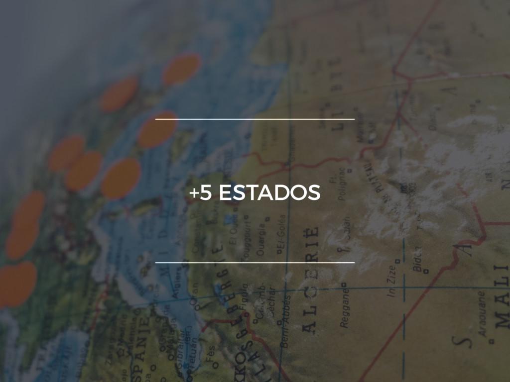 +5 ESTADOS