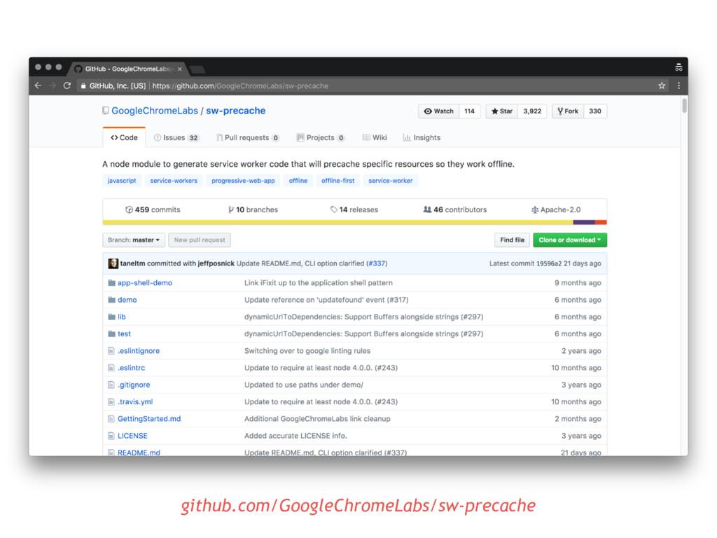 github.com/GoogleChromeLabs/sw-precache