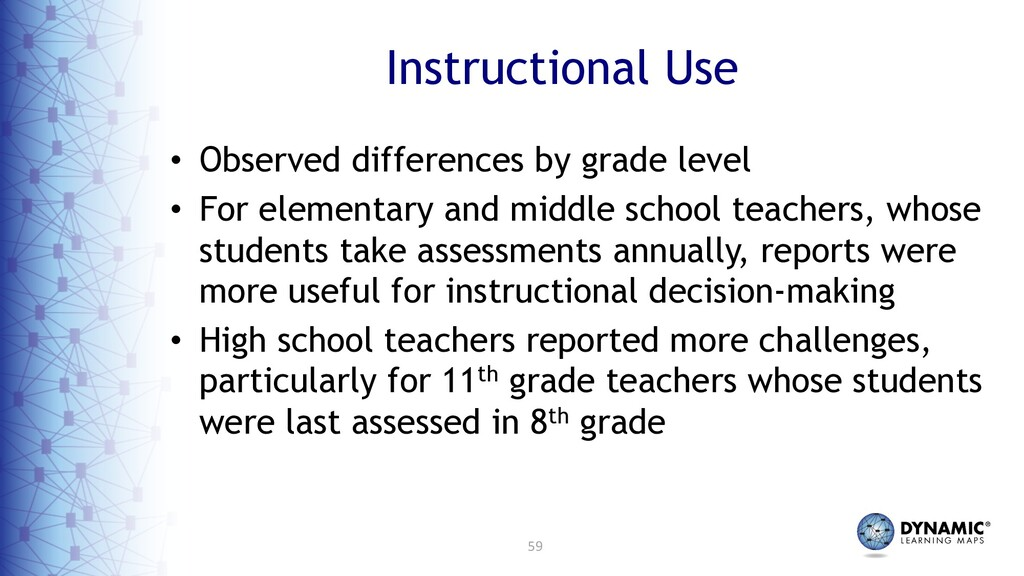59 Instructional Use • Observed differences by ...