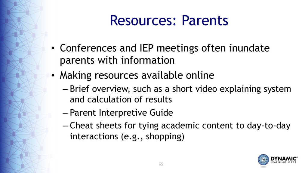 65 Resources: Parents • Conferences and IEP mee...