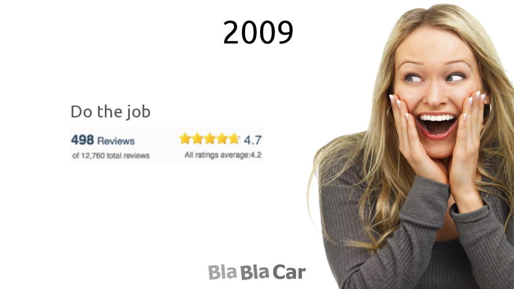 2009 Do the job