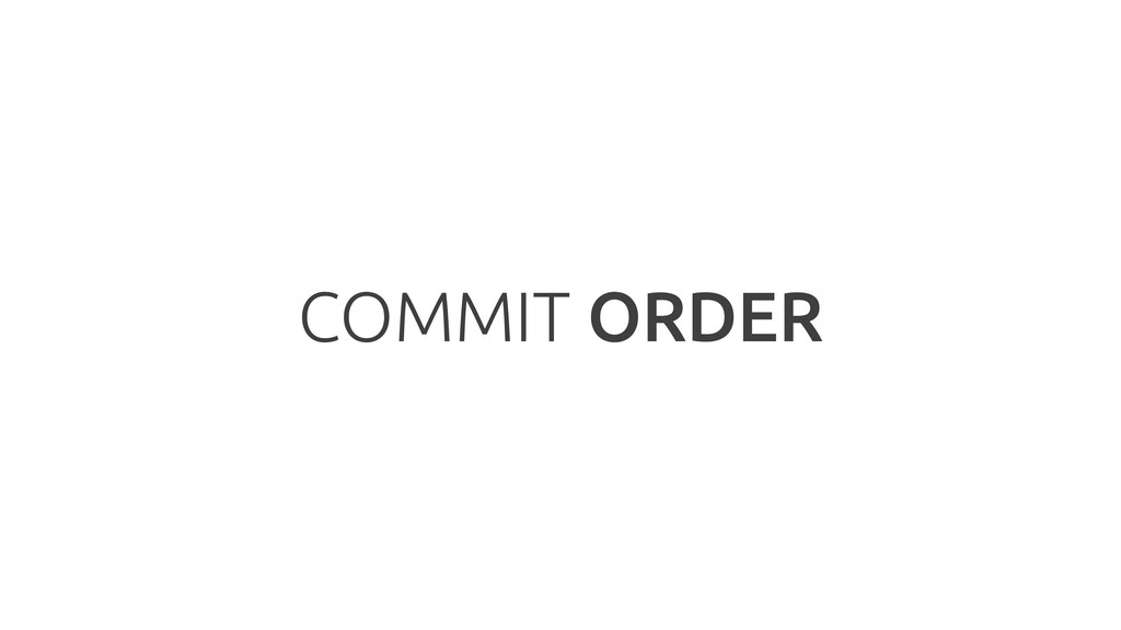 COMMIT ORDER