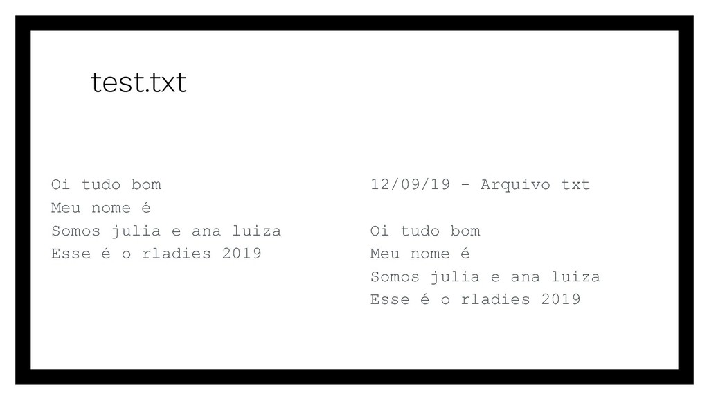 test.txt 12/09/19 - Arquivo txt Oi tudo bom Meu...
