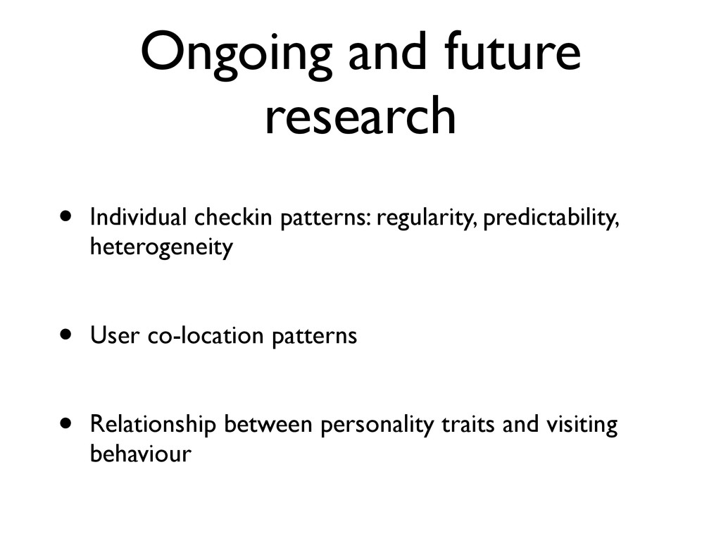 Ongoing and future research • Individual checki...