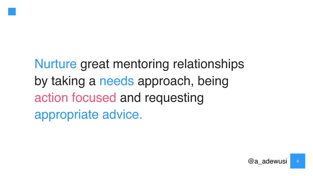 @a_adewusi 6 Nurture great mentoring relationsh...