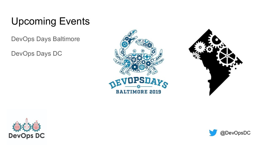 @DevOpsDC Upcoming Events DevOps Days Baltimore...