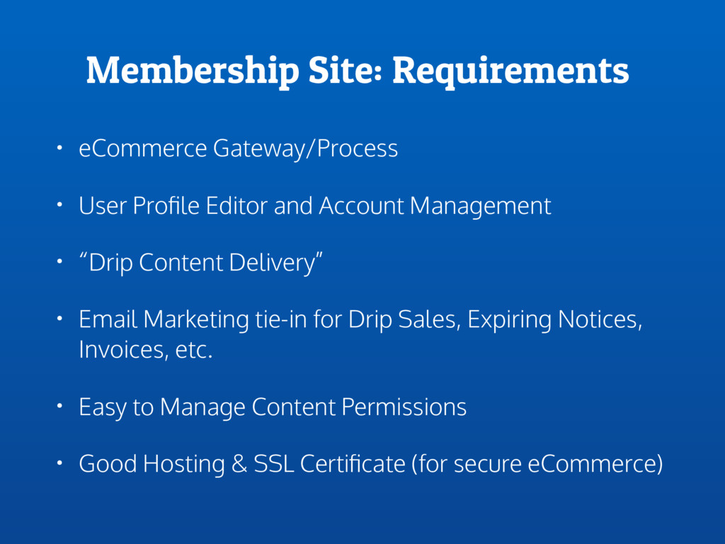 Membership Site: Requirements • eCommerce Gatew...
