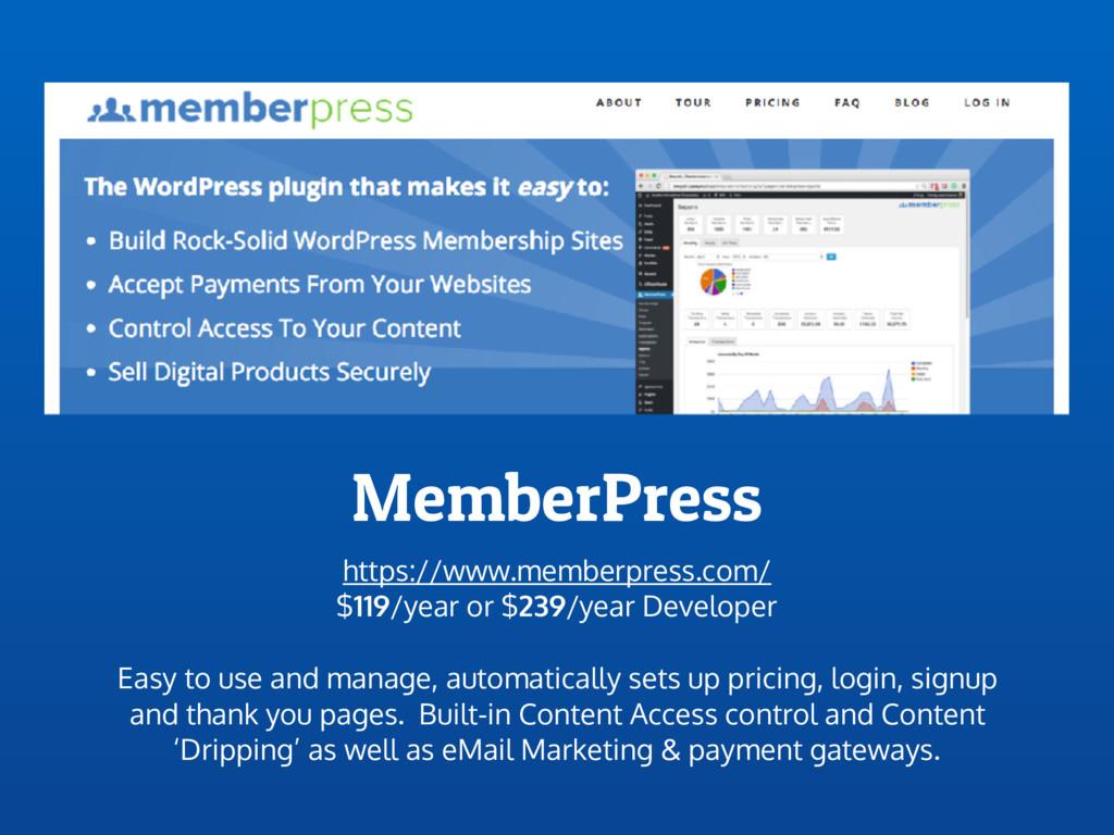 MemberPress https://www.memberpress.com/ $119/y...