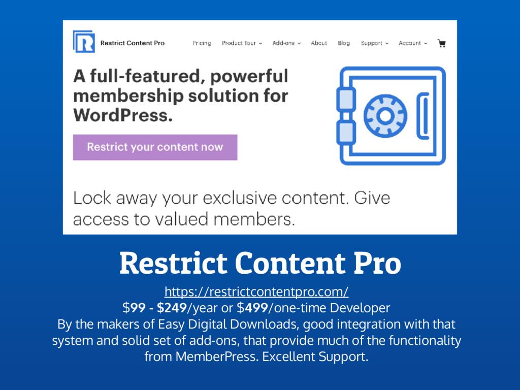 Restrict Content Pro https://restrictcontentpro...