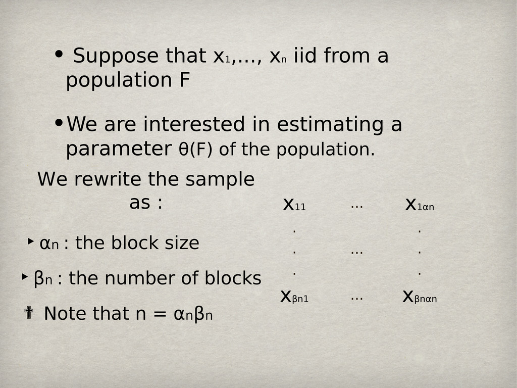• Suppose that x 1 ,..., x n iid from a populat...