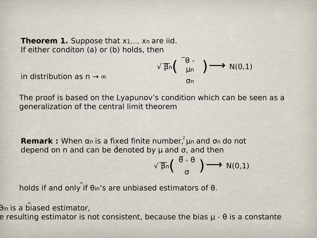 Theorem 1. Suppose that x1,..., xn are iid. If ...