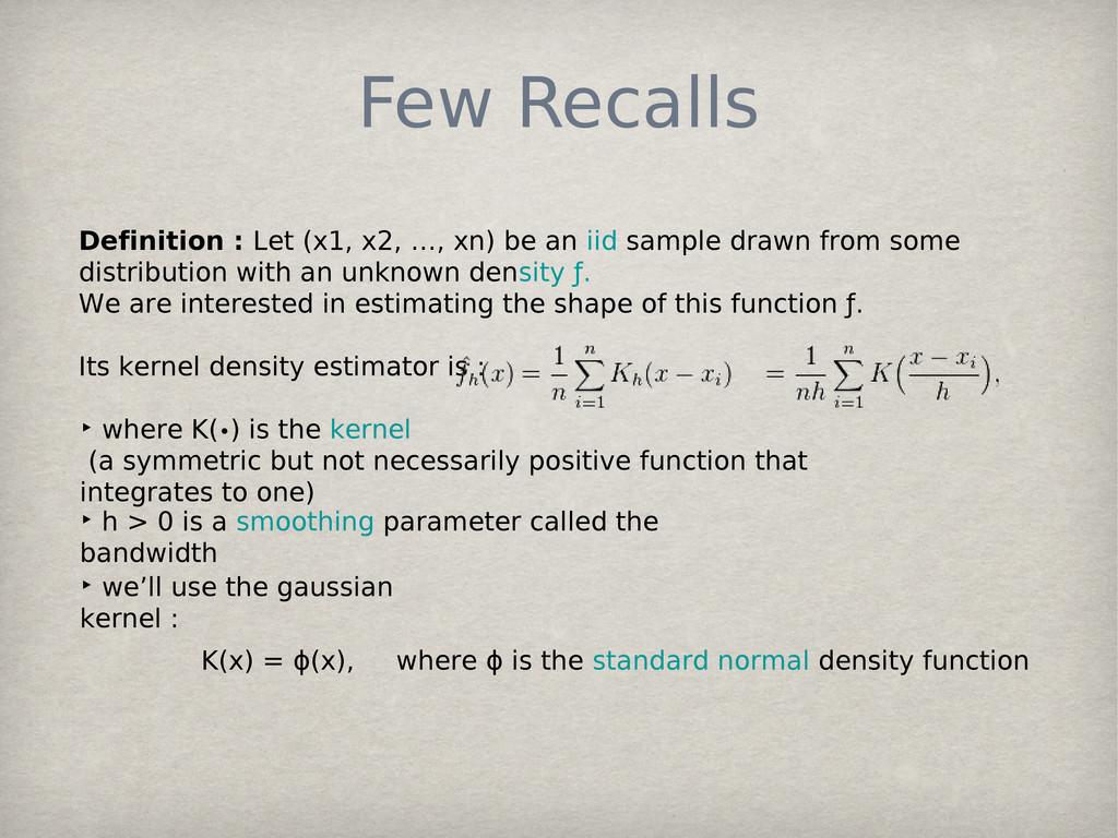 Few Recalls Definition : Let (x1, x2, …, xn) be...