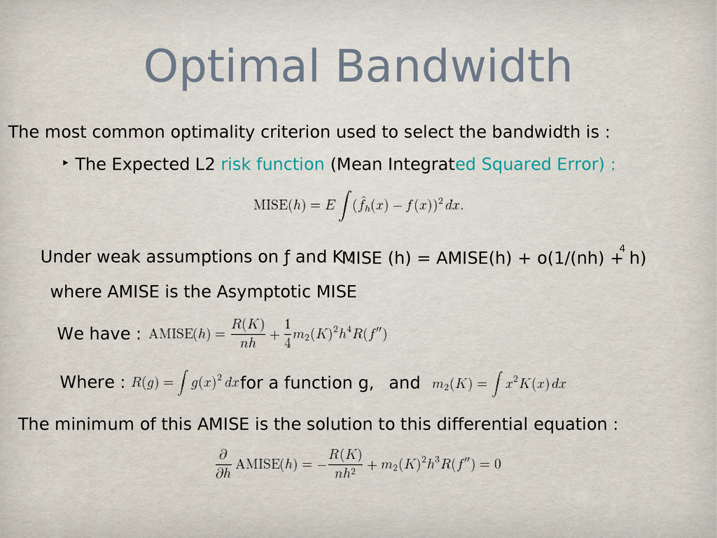 Optimal Bandwidth ‣ The Expected L2 risk functi...