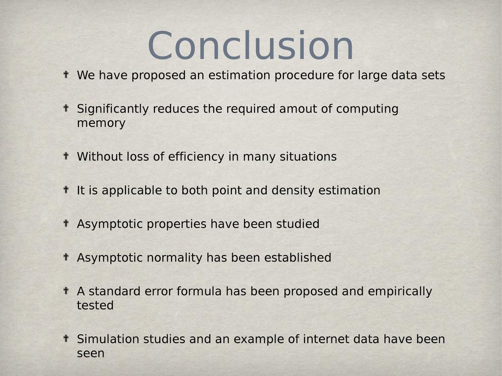 Conclusion  We have proposed an estimation pro...