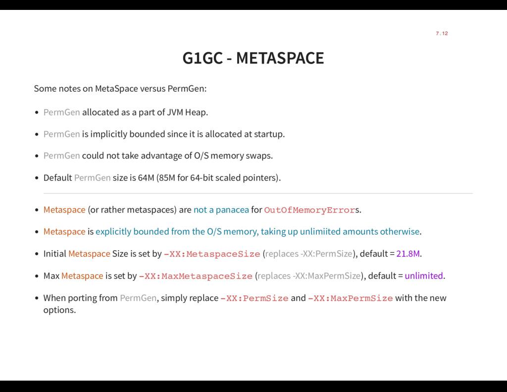 G1GC - METASPACE G1GC - METASPACE Some notes on...